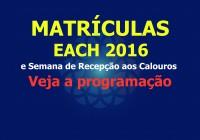 Confira as informações sobre as Matrículas para 2016 e a programação da Recepção aos Calouros