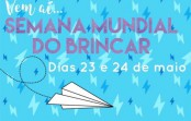 Semana Mundial do Brincar na EACH