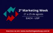 2ª Edição da Marketing Week EACH-USP