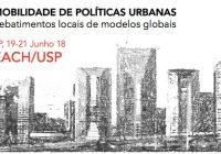 """Inscrições abertas para a jornada """"Mobilidade de políticas urbanas: rebatimentos locais de modelos globais"""""""