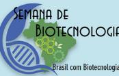 """I Semana de Biotecnologia – """"Brasil com Biotecnologia"""""""