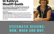 Palestra Internacional – Systematic Reviews: How, When and Why – Dra. Kathryn Hinsliff-Smith