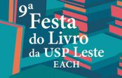 9ª Festa do Livro da USP Leste – EACH