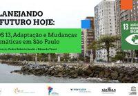 """Professores e alunas da EACH participam do estudo """"Planejando o futuro hoje: ODS 13, Adaptação e Mudanças Climáticas em São Paulo"""""""