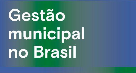 Professores, Egressos e Aluno de GPP integram livro sobre Gestão Municipal no Brasil