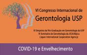 VI Congresso Internacional de Gerontologia USP: COVID-19 e Envelhecimento
